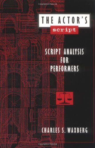9780435070311: The Actor's Script: Script Analysis for Performers