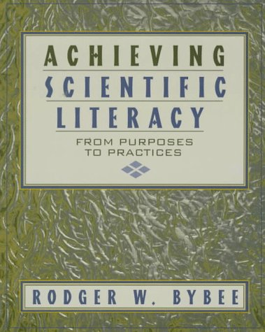 9780435071349: Achieving Scientific Literacy: From Purposes to Practices