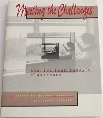 9780435072254: Meeting the Challenges: Stories from Today's Classrooms