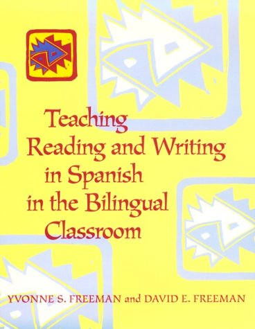 9780435072315: Teaching Reading and Writing in Spanish in the Bilingual Classroom