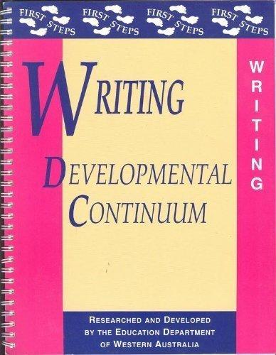 Writing Developmental Continuum (First Steps): Education Department of Western Australia; Education...