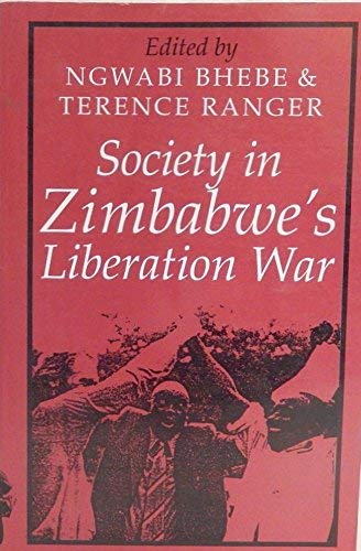 9780435074128: Society in Zimbabwe's Liberation War