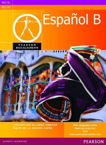 9780435074531: Pearson Baccalaureate Español B student book for the IB Diploma
