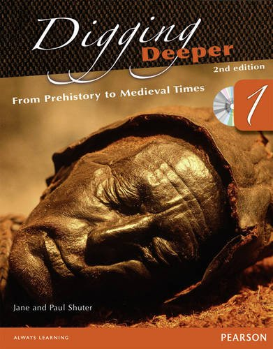 9780435074876: Digging Deeper 1: From Prehistory to Medieval Times Second Edition Student Book with ActiveBook CD (Digging Deeper for The Netherlands)