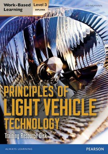 9780435075637: L3 Diploma Principles Light Vehicle Technology Training Resource Disk (Motor Vehicle Technologies)