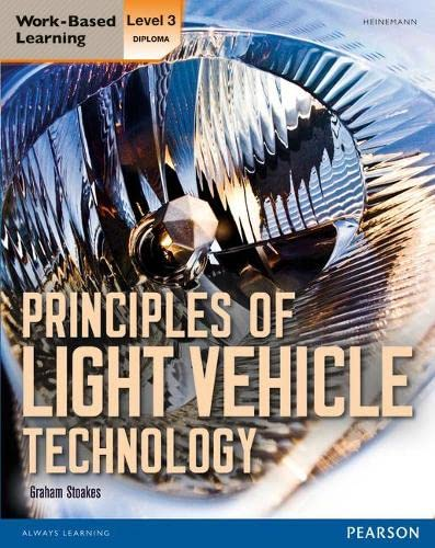 9780435075644: Level 3 Diploma Principles of Light Vehicle Technology. Candidate Handbook