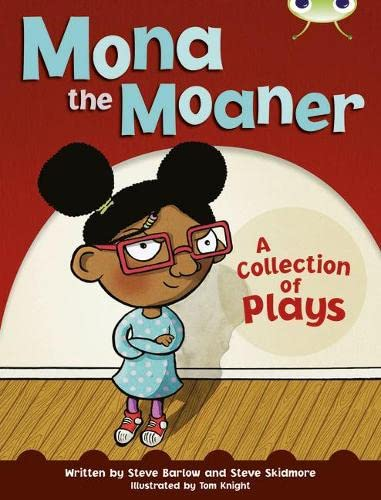 9780435076337: Mona the Moaner: White B / NC 2A: A Collection of Plays (Bug Club)