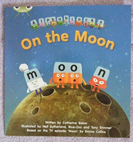 On the Moon (Alphablocks Series) Phonics Phase