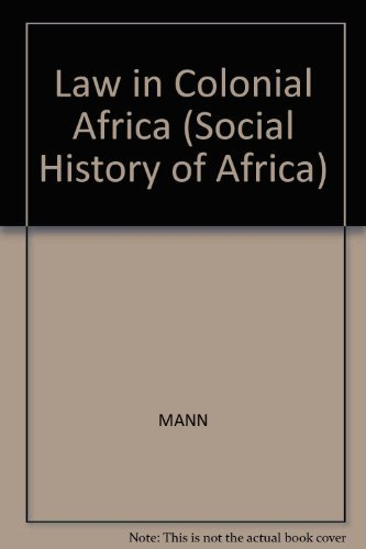 9780435080556: Law in Colonial Africa (Social History of Africa)