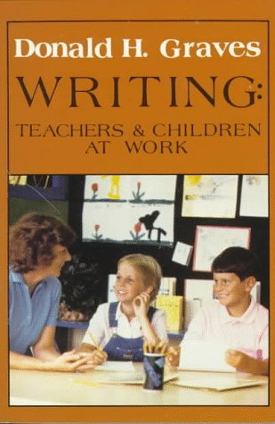 9780435082031: Writing: Teachers and Children at Work
