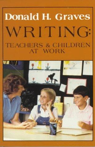 9780435082031: Writing: Teachers & Children at Work