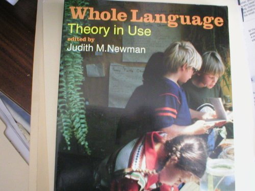 9780435082444: Whole Language Theory in Use