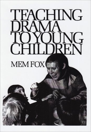 Teaching Drama to Young Children (0435082655) by Fox, Mem