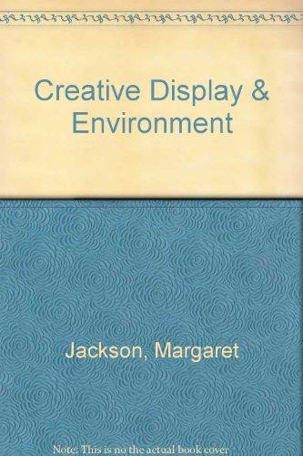 9780435083465: CREATIVE DISPLAY AND ENVIRONMENT