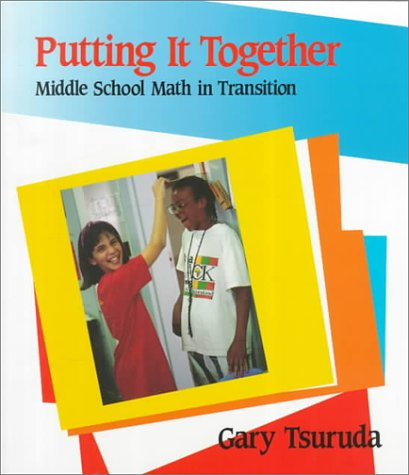 9780435083557: Putting It Together: Middle School Math in Transition