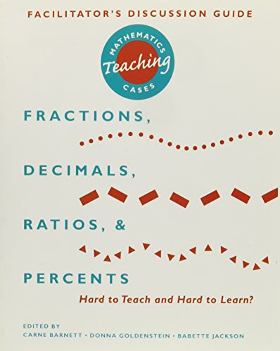 9780435083588: Fractions, Decimals, Ratios, and Percents: Hard To Teach and Hard To Learn? (Mathematics Teaching Cases)