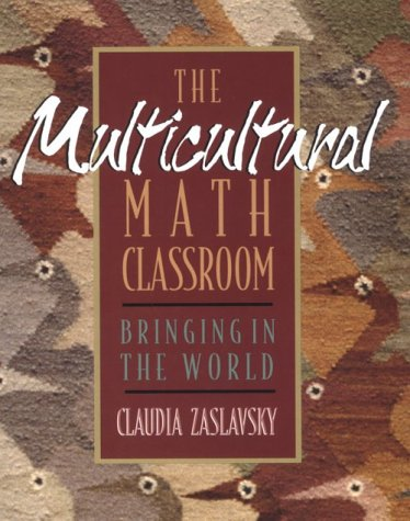 9780435083731: The Multicultural Math Classroom: Bringing in the World