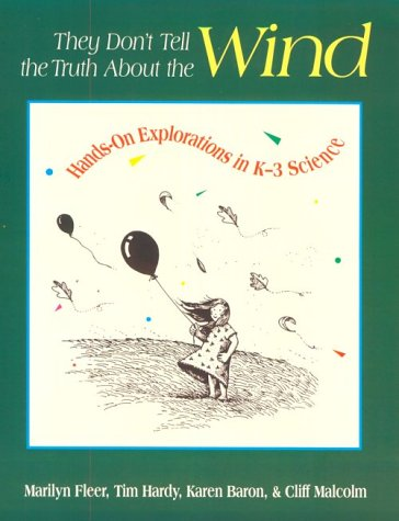 9780435083748: They Don't Tell the Truth About the Wind: Hands-On Explorations in K-3 Science