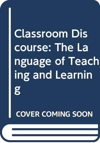 9780435084455: Classroom Discourse: The Language of Teaching and Learning