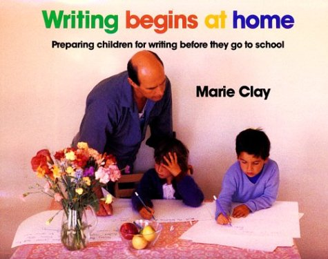 9780435084523: Writing Begins at Home: Preparing Children for Writing Before They Go to School