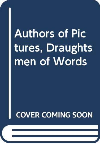 9780435084912: Authors of Pictures, Draughtsmen of Words