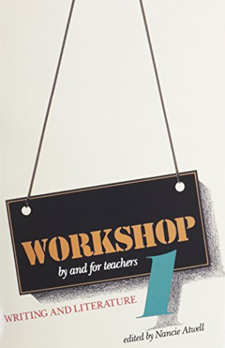 9780435084929: Workshop 1: Writing and Literature (WORKSHOP: BY AND FOR TEACHERS)