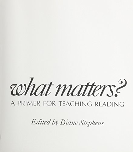 9780435085247: What Matters?: A Primer for Teaching Reading