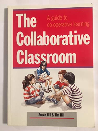 9780435085254: THE COLLABORATIVE CLASSROOM: A GUIDE TO CO-OPERATIVE LEARNING