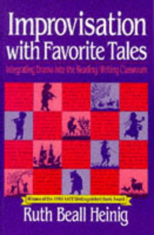 9780435086091: Improvisation with Favorite Tales: Integrating Drama Into the Reading/Writing Classroom