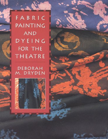 9780435086244: Fabric Painting and Dyeing for the Theatre