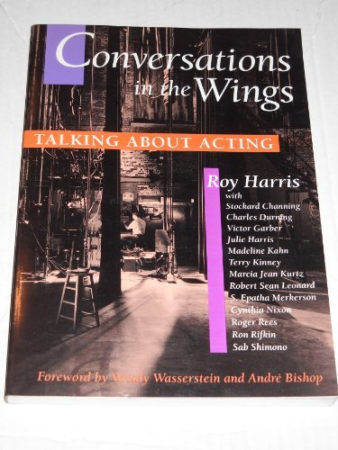 Conversations in the Wings : Talking about: Roy Harris