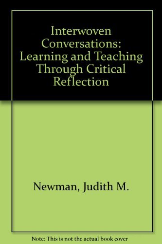 9780435087128: INTERWOVEN CONVERSATIONS: LEARNING AND TEACHING THROUGH CRITICAL REFLECTION