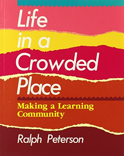 9780435087364: Life in a Crowded Place: Making a Learning Community