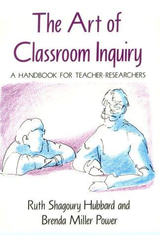 9780435087623: The Art of Classroom Inquiry: A Handbook for Teacher-Researchers