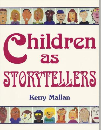 9780435087791: CHILDREN AS STORYTELLERS