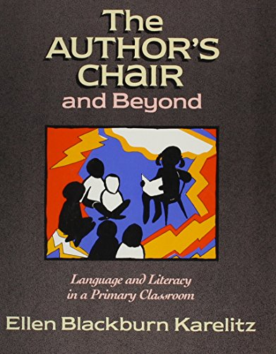9780435087814: The Author's Chair and Beyond: Language and Literacy in a Primary Classroom