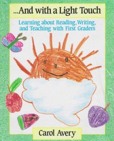 9780435087876: And With a Light Touch: learning about reading, writing, and teaching with first graders