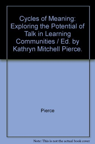 Cycles of Meaning: Kathryn M Pierce