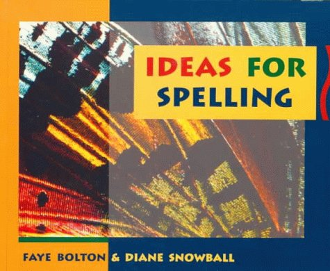 Ideas for Spelling (9780435088019) by Diane Snowball