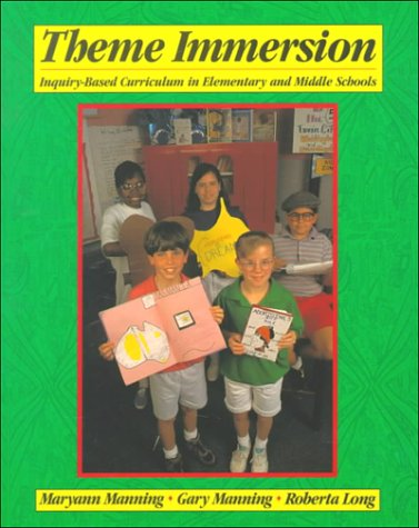 9780435088064: Theme Immersion: Inquiry-Based Curriculum in Elementary and Middle Schools