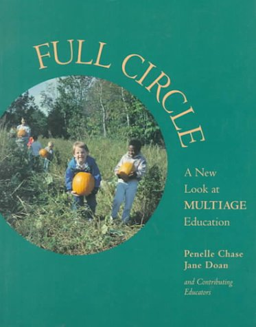 9780435088149: Full Circle: A New Look at Multiage Education
