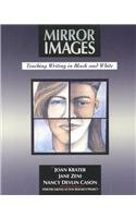 9780435088217: Mirror Images: Teaching Writing in Black and White