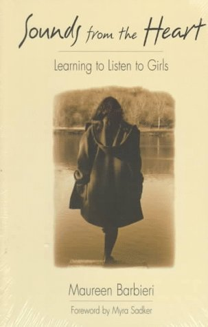 9780435088439: Sounds from the Heart: Learning to Listen to Girls