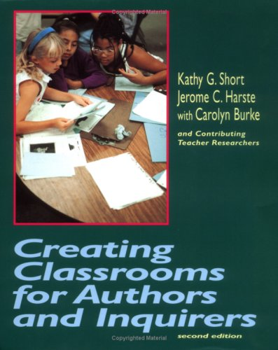 9780435088507: Creating Classrooms for Authors and Inquirers, Second Edition