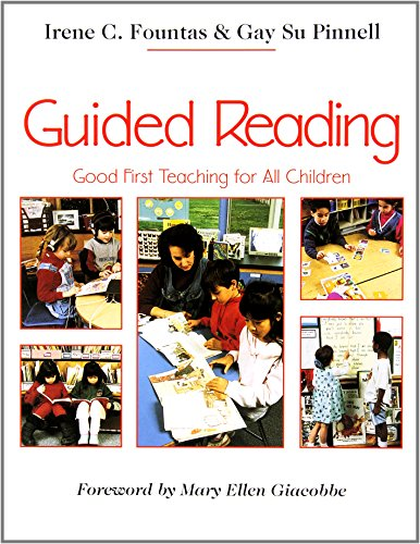 9780435088637: Guided Reading: Good First Teaching for All Children (F&P Professional Books and Multimedia)