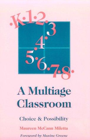9780435088897: A Multiage Classroom: Choice & Possibility