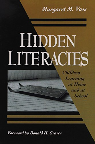9780435088903: Hidden Literacies: Children Learning at Home and at School