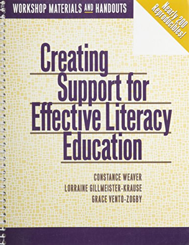 9780435088941: Creating Support for Effective Literacy Education: Workshop Materials and Handouts