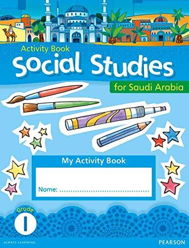 9780435089153: KSA Social Studies Activity Book - Grade 1 (Social Studies for Saudi Arabia)