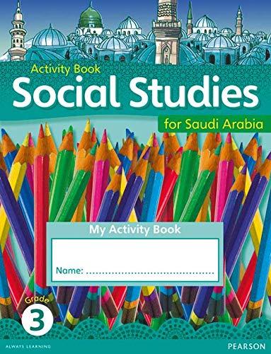 9780435089177: KSA Social Studies Activity Book - Grade 3 (Social Studies for Saudi Arabia)